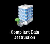 Compliant Data Destruction